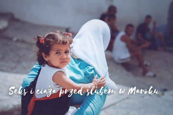 Seks przed ślubem w Maroku
